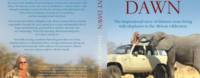 Book Review: Elephant Dawn by Sharon Pincott